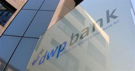 dwp bank dwpbank deutsche wertpapierservice bank ag