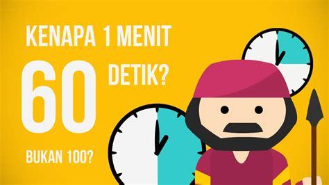 detik menit kenapa 1 menit itu 60 detik ngga 100 detik youtube
