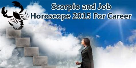 scorpio career horoscope 2015