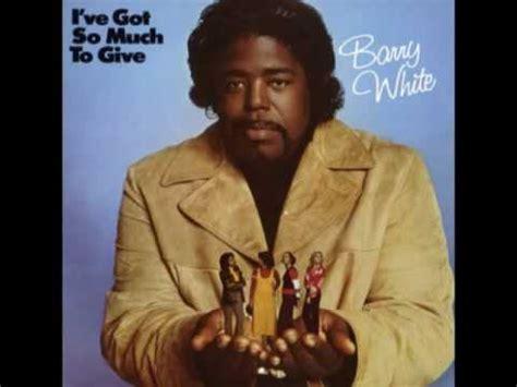 barry white i ve found someone subtitulado barry white i ve got so much to give 1973 03 i ve