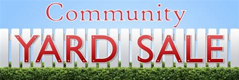 Neighborhood Garage Sales Near Me by Community Yard Sale Aug 9th 2014 The Orchards