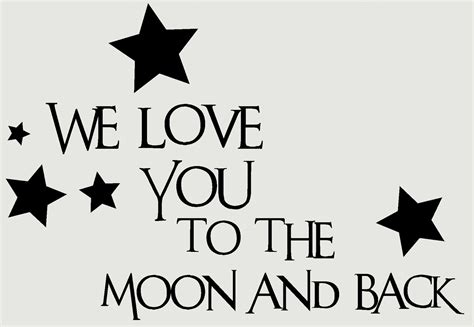 Sticker Quotes For Walls we love you to the moon and back kids wall decals vinyl