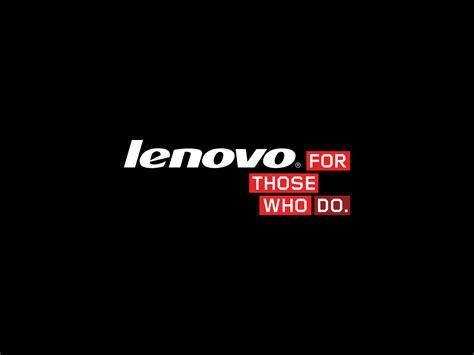 Lenovo For Those Who Do Lenovo Background For Those Who Do By Mckee91 On Deviantart
