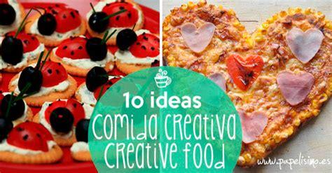 recetas de cocina creativa 10 recetas de cocina creativa muy f 225 ciles papelisimo
