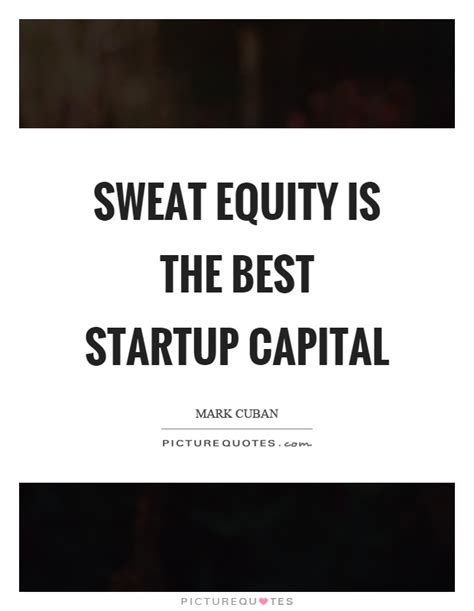 sweat equity equity quotes equity sayings equity picture quotes