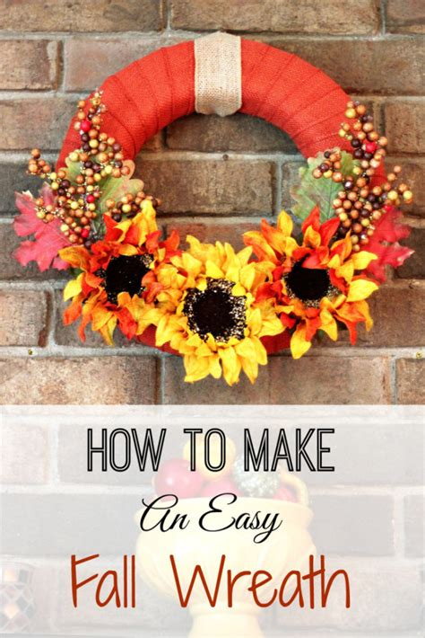 how to make an easy fall wreath faithful provisions