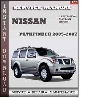 best auto repair manual 2007 nissan pathfinder security system 2005 2007 nissan pathfinder r51 service repair manual