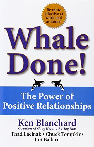whale done the power of positive relationships