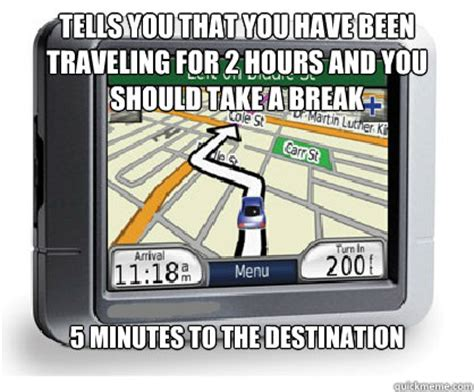 Gps Meme - piece of shit gps memes quickmeme