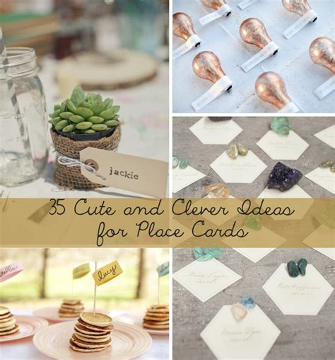 place card ideas 35 cute and clever ideas for place cards