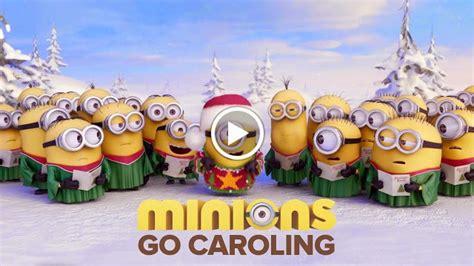 start  day minions  caroling