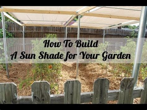 Vegetable Garden Shade Structures The World S Catalog Of Ideas