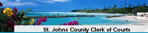 St Clerk Search St Johns County Clerk Of Courts