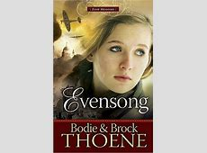 Evensong by Bodie Thoene; Brock Thoene - FictionDB Goodreads Sign In