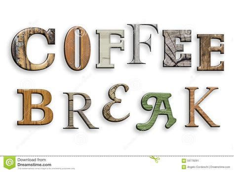 3d Text Coffee Break. Wood Texture. Letters On White Stock Illustration   Image: 59779291
