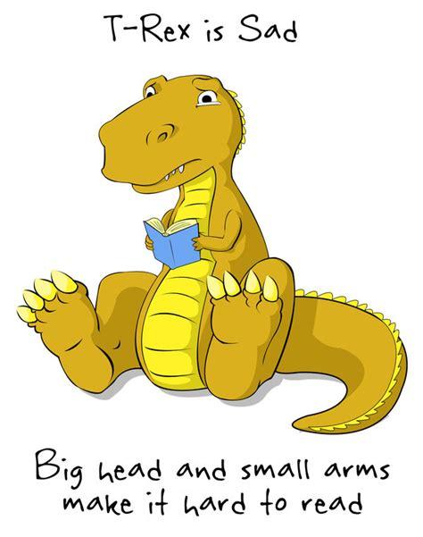 T Rex Short Arms Meme - t rex is sad t rex s short arms know your meme