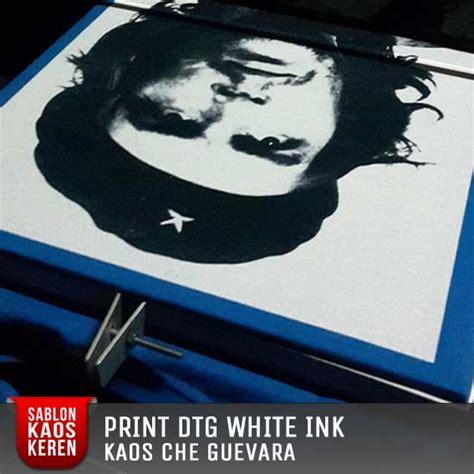 Kaos Guevara print kaos dtg jakarta selatan bisa pesan satuan desain