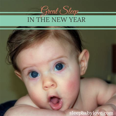 new year sleep late 3 tips for great sleep in the new year sleep baby