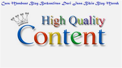 cara membuat blog berkualitas cara membuat blog berkualitas dari jasa bikin blog murah