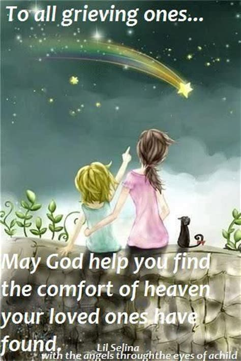 Comfort For The Bereaved by 17 Best Images About Loved Ones In Heaven On