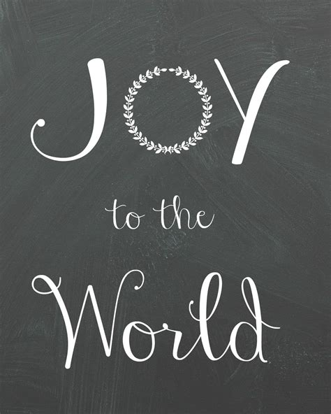 printable version of joy to the world joy to the world printable organize and decorate everything