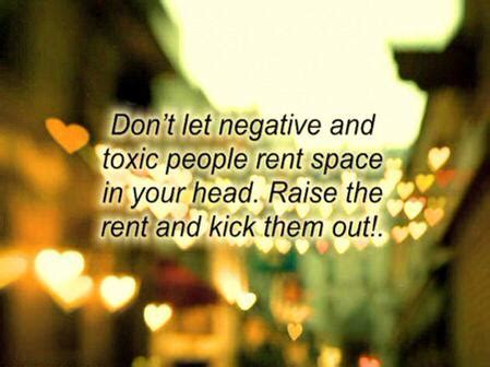 kicking someone out of your house don t let negative and toxic people rent space in