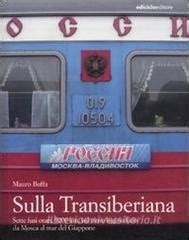 libreria universitaria orari sulla transiberiana sette fusi orari 9200 km sul treno