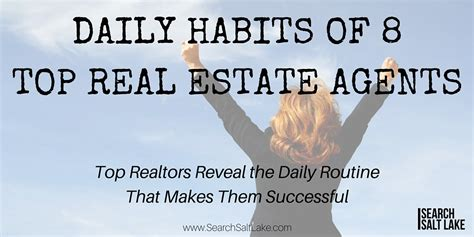 finding a real estate agent to buy a house daily habits of 8 top real estate agents