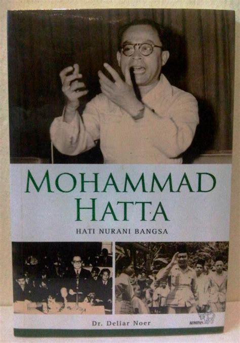Mohammad Hatta Hati Nurani Bangsa qureta meresapi hatta meresapi kemerdekaan