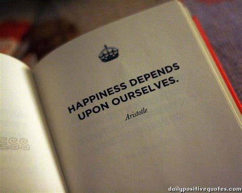 our selves happiness depends upon ourselves daily positive quotes