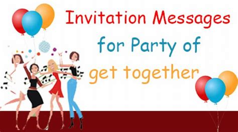 birthday invitation message to friends invitation messages for of get together
