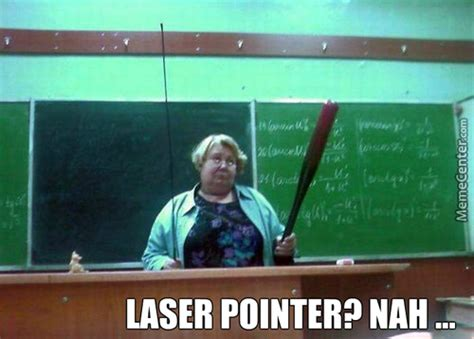 Laser Pointer Meme - buy your cat a laser pointer they said memes best