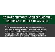 20 Hilarious Jokes That Only Smart People Will Understand 5 Took Me