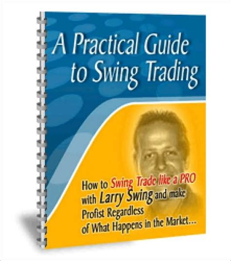 best book on swing trading a practical guide to swing trading by larry swing nook
