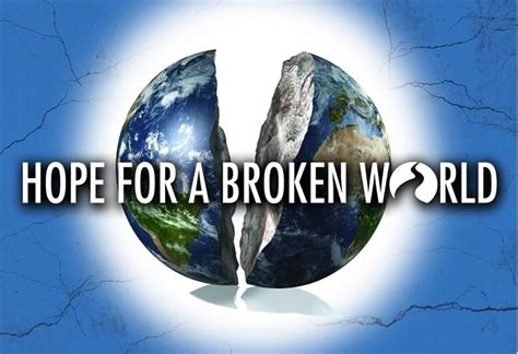 the world broke in hope for a broken world journey church franklin indiana