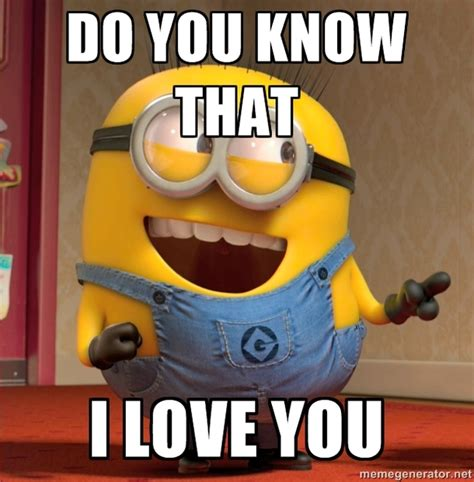 I Love Memes - minion i love you www pixshark com images galleries