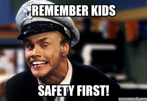 Safety Meme - safety first