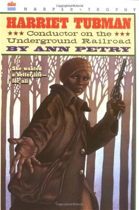 biography of harriet tubman book harriet tubman conductor on the underground railroad by