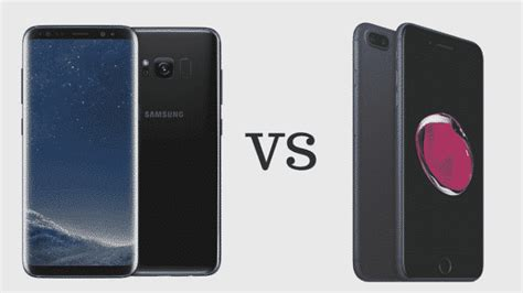 what s better galaxy or iphone samsung galaxy s8 vs apple iphone 7 plus which is better