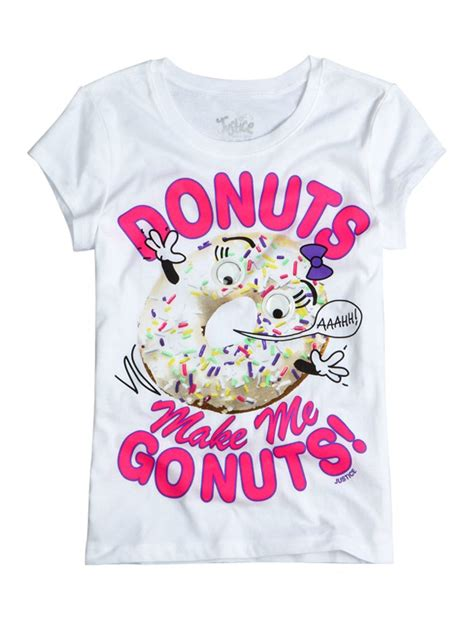 Tees Shop Donuts Make Me Go Nuts Graphic From Justice Shirts