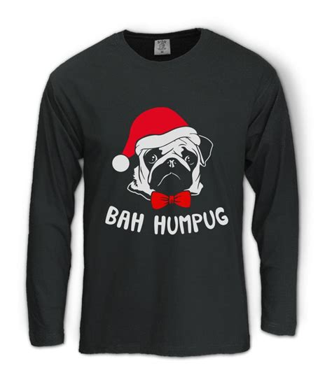 with pug shirt bah humpug pug sleeve t shirt pug not drugs gift
