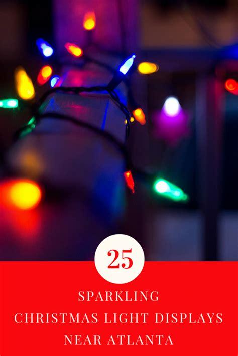 christmas light displays atlanta 25 sparkling christmas light displays near atlanta