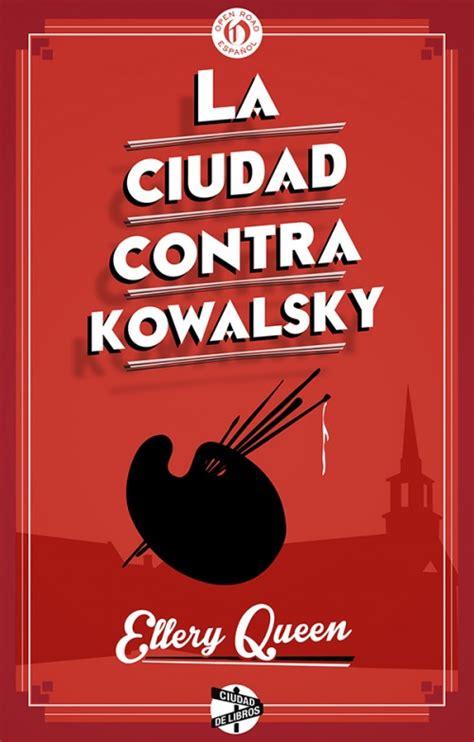 libro la armona contra las la ciudad contra kowalsky ellery queen roca libros