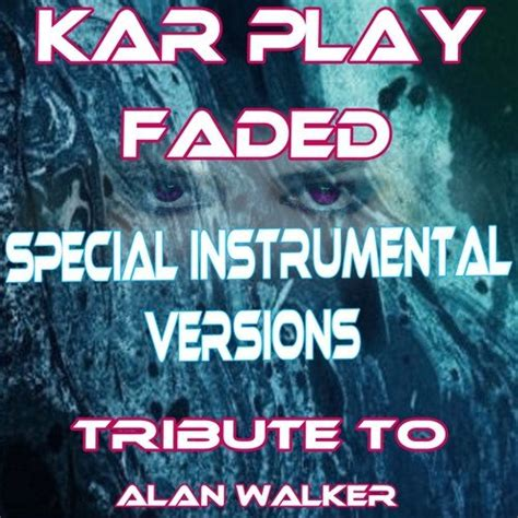 faded english mp3 download faded song by kar play from faded special instrumental