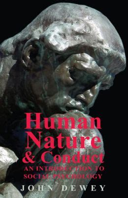 human nature and conduct an introduction to social psychology classic reprint books human nature and conduct an introduction to social