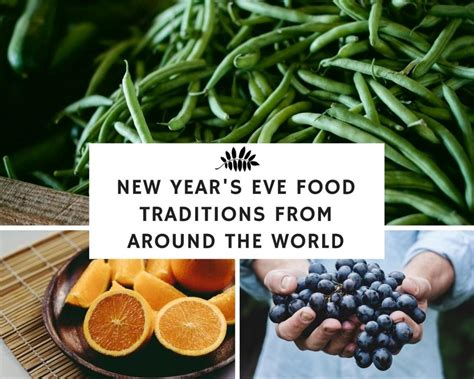 new year traditional food and meaning new year s food traditions from around the world