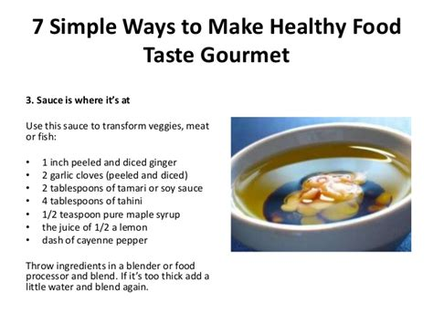 7 Easy Ways To Cook Healthier Meals by 7 Simple Ways To Make Healthy Food Taste Gourmet