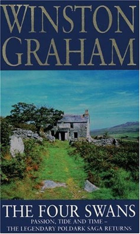 the four swans poldark 6 by winston graham reviews discussion bookclubs lists
