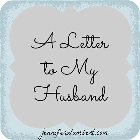 thank you letter to my husband a letter to my husband this and thank you for