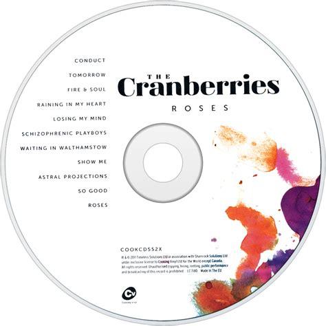 Cd The Cranberries Roses The Cranberries Fanart Fanart Tv
